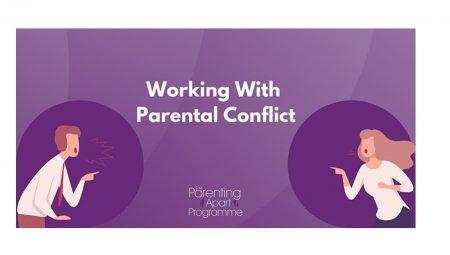 The Parenting Apart Programme Conflict Workshop